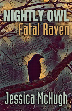 Nightly Owl, Fatal Raven by Jessica McHugh